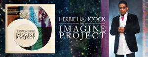 Herbie Hancock- The Imagine Project